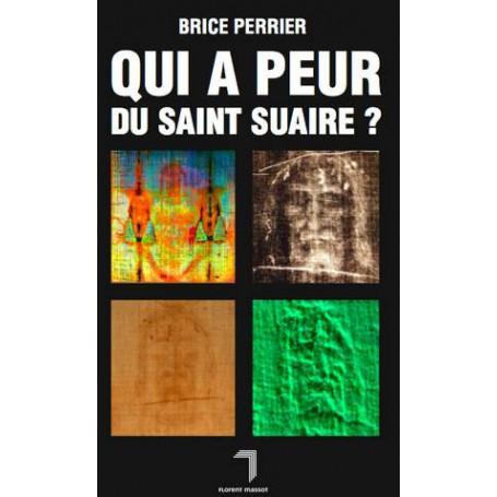 Qui a peur du Saint Suaire ?