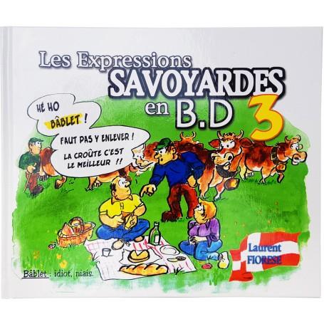 Les Expressions Savoyardes en B.D tome 3